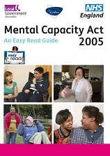 NHS England Mental Capacity Act 2005 Easy Read